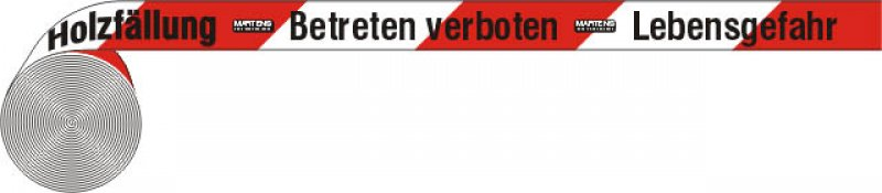 "Best.-Nr. 1020 Absperrband ""Holzfällung"", Länge 500 m"