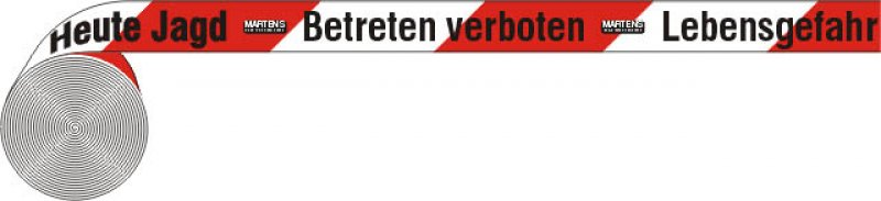 "Best.-Nr. 1021 Absperrband ""Heute Jagd"""