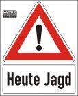 """Best.-Nr. 1193 Bannerschild """"Heute Jagd"""""""