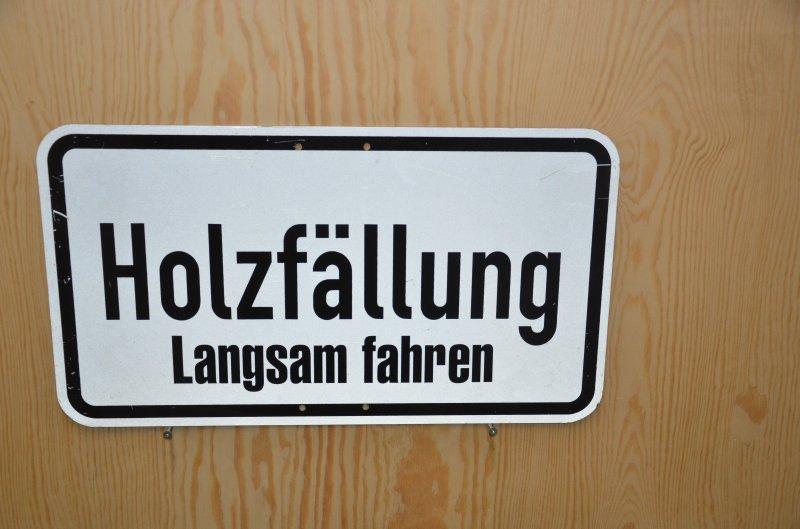Schild Holzfällung